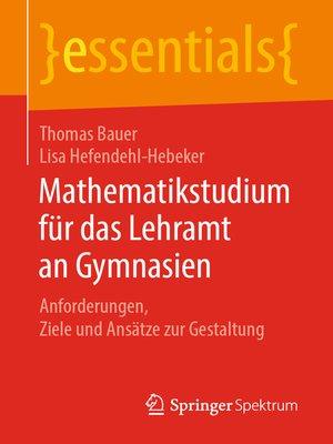cover image of Mathematikstudium für das Lehramt an Gymnasien