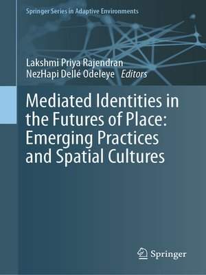 cover image of Mediated Identities in the Futures of Place