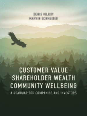 cover image of Customer Value, Shareholder Wealth, Community Wellbeing
