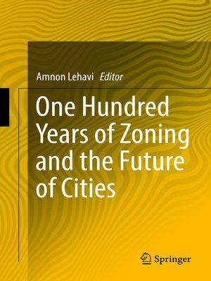 cover image of One Hundred Years of Zoning and the Future of Cities