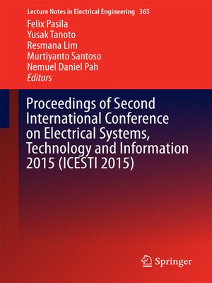 cover image of Proceedings of Second International Conference on Electrical Systems, Technology and Information 2015 (ICESTI 2015)