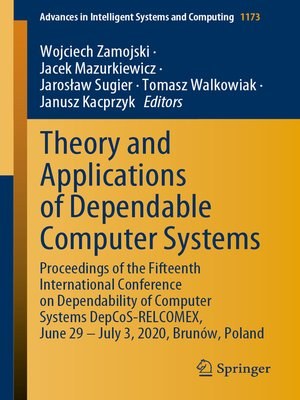 cover image of Theory and Applications of Dependable Computer Systems