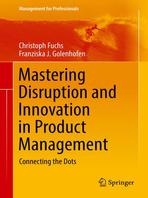 cover image of Mastering Disruption and Innovation in Product Management
