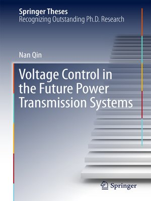 cover image of Voltage Control in the Future Power Transmission Systems