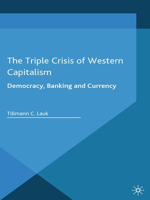 cover image of The Triple Crisis of Western Capitalism