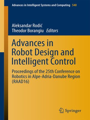 cover image of Advances in Robot Design and Intelligent Control