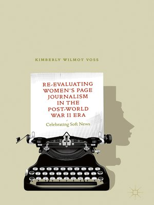 cover image of Re-Evaluating Women's Page Journalism in the Post-World War II Era