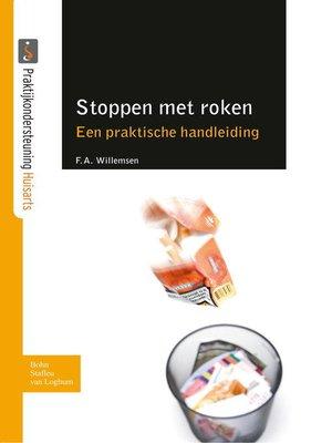 cover image of Stoppen met roken, een praktische handleiding