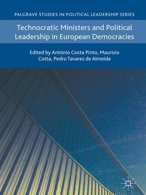 cover image of Technocratic Ministers and Political Leadership in European Democracies