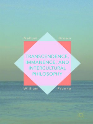 cover image of Transcendence, Immanence, and Intercultural Philosophy