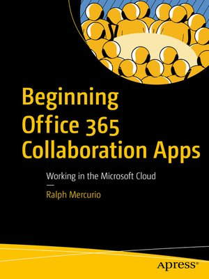 cover image of Beginning Office 365 Collaboration Apps