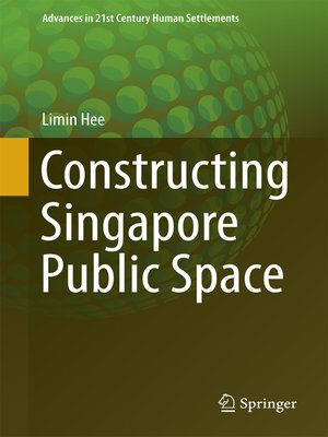 cover image of Constructing Singapore Public Space