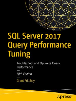 cover image of SQL Server 2017 Query Performance Tuning