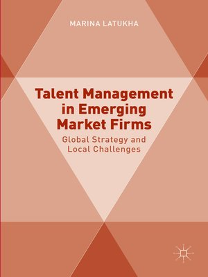cover image of Talent Management in Emerging Market Firms