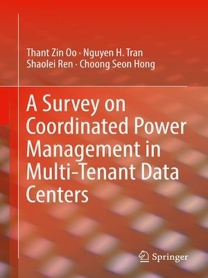 cover image of A Survey on Coordinated Power Management in Multi-Tenant Data Centers