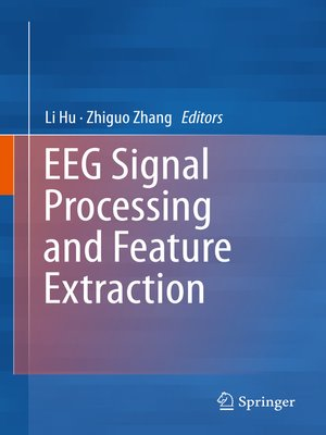 cover image of EEG Signal Processing and Feature Extraction