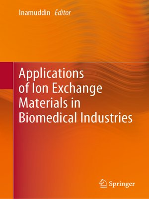 cover image of Applications of Ion Exchange Materials in Biomedical Industries