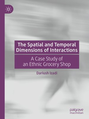 cover image of The Spatial and Temporal Dimensions of Interactions