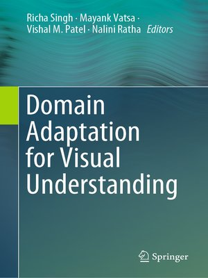 cover image of Domain Adaptation for Visual Understanding