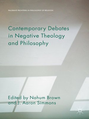 cover image of Contemporary Debates in Negative Theology and Philosophy