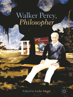 cover image of Walker Percy, Philosopher