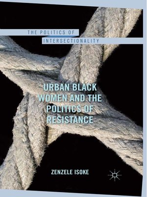 cover image of Urban Black Women and the Politics of Resistance