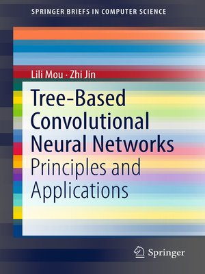 cover image of Tree-Based Convolutional Neural Networks