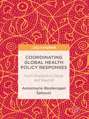 cover image of Coordinating Global Health Policy Responses