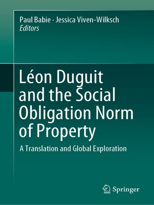 cover image of Léon Duguit and the Social Obligation Norm of Property