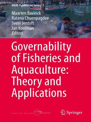 Governability of Fisheries and Aquaculture. Theory and applications -