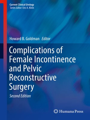 cover image of Complications of Female Incontinence and Pelvic Reconstructive Surgery
