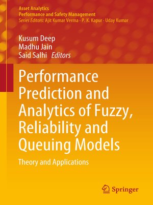 cover image of Performance Prediction and Analytics of Fuzzy, Reliability and Queuing Models