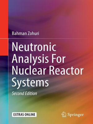 cover image of Neutronic Analysis For Nuclear Reactor Systems