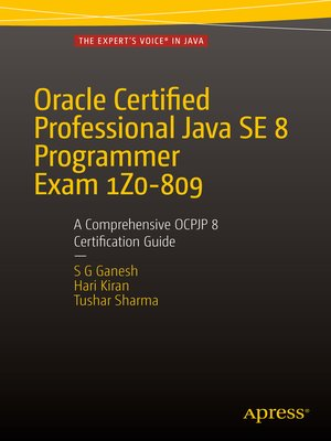 cover image of Oracle Certified Professional Java SE 8 Programmer Exam 1Z0-809