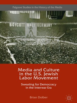 cover image of Media and Culture in the U.S. Jewish Labor Movement