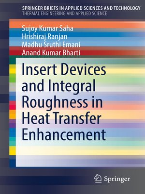 cover image of Insert Devices and Integral Roughness in Heat Transfer Enhancement