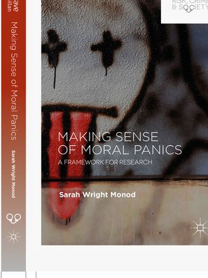 cover image of Making Sense of Moral Panics