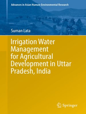 cover image of Irrigation Water Management for Agricultural Development in Uttar Pradesh, India