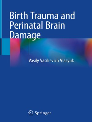 cover image of Birth Trauma and Perinatal Brain Damage