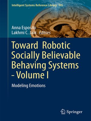 cover image of Toward  Robotic Socially Believable Behaving Systems--Volume I