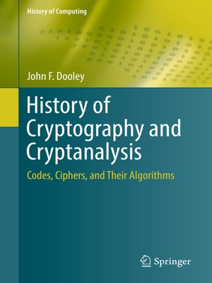 cover image of History of Cryptography and Cryptanalysis