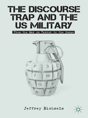cover image of The Discourse Trap and the US Military