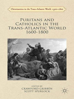 cover image of Puritans and Catholics in the Trans-Atlantic World 1600-1800