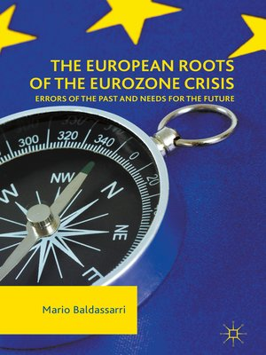 cover image of The European Roots of the Eurozone Crisis