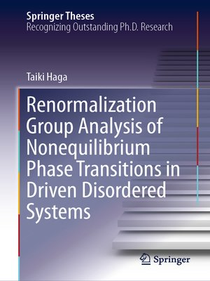 cover image of Renormalization Group Analysis of Nonequilibrium Phase Transitions in Driven Disordered Systems