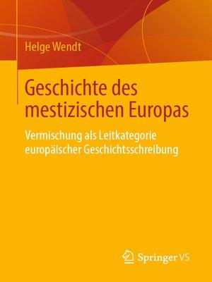 cover image of Geschichte des mestizischen Europas