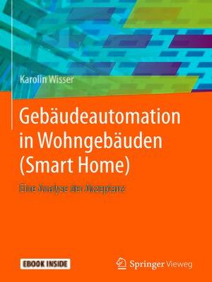 cover image of Gebäudeautomation in Wohngebäuden (Smart Home)