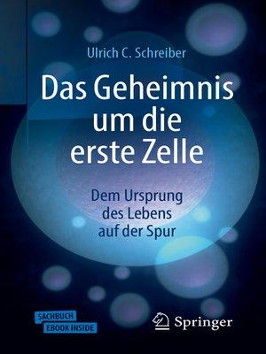 cover image of Das Geheimnis um die erste Zelle