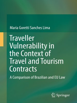 cover image of Traveller Vulnerability in the Context of Travel and Tourism Contracts