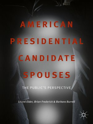 cover image of American Presidential Candidate Spouses